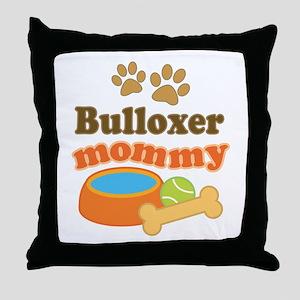 Bulloxer mom Throw Pillow
