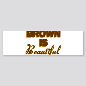Brown is Beautiful Bumper Sticker