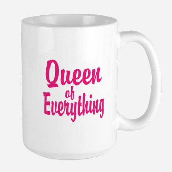Queen Of Everything Mugs For Mom