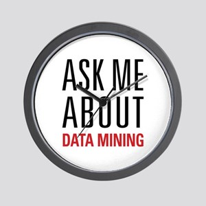 Data Mining - Ask Me About Wall Clock