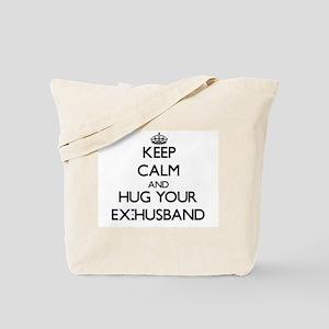 Keep Calm and Hug your Ex-Husband Tote Bag