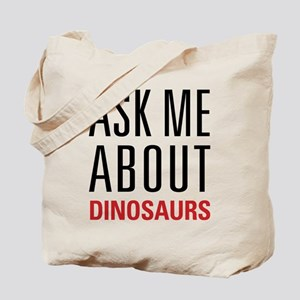 Dinosaurs - Ask Me About - Tote Bag
