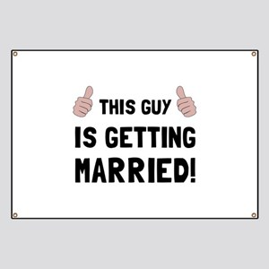 Guy Getting Married Banner