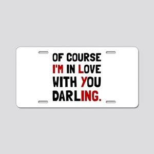 Love Darling Aluminum License Plate