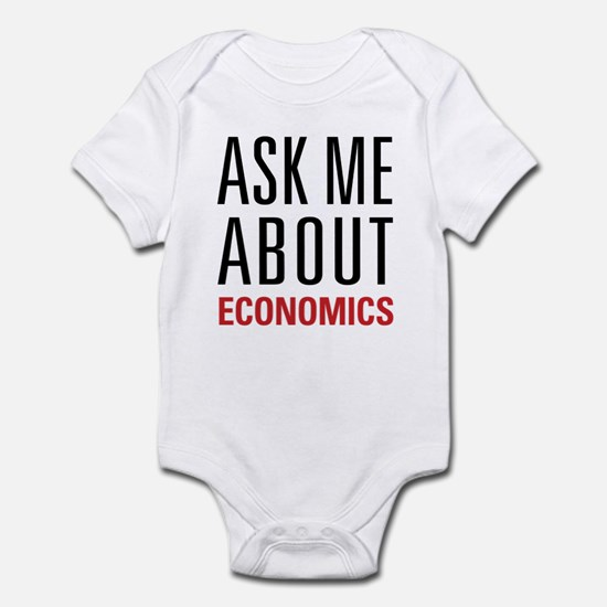 Economics - Ask Me About - Infant Bodysuit