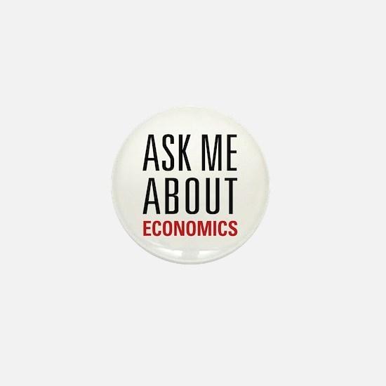 Economics - Ask Me About - Mini Button