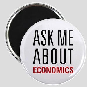 Economics - Ask Me About - Magnet