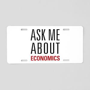 Economics - Ask Me About - Aluminum License Plate