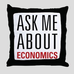 Economics - Ask Me About - Throw Pillow