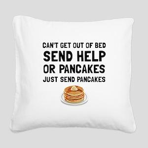 Send Pancakes Square Canvas Pillow