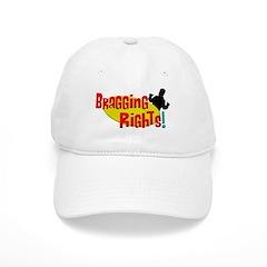 Bragging Rights! Baseball Cap