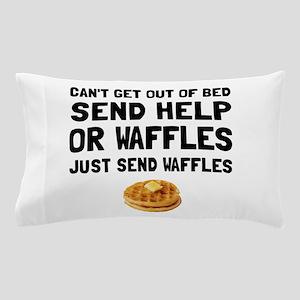 Send Waffles Pillow Case