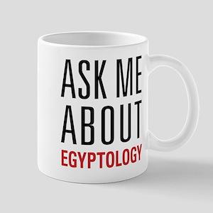 Egyptology - Ask Me About - Mug