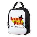 Bragging Rights! Neoprene Lunch Bag