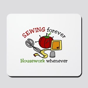 Sewing Forever Mousepad