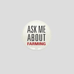 Farming - Ask Me About - Mini Button
