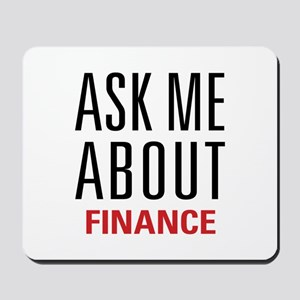 Finance - Ask Me About - Mousepad