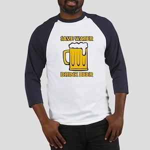 Save Water Drink Beer Baseball Jersey