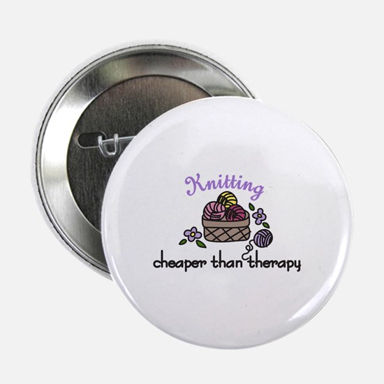 "Cheaper Than Therapy 2.25"" Button"