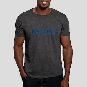 COLEGE SHIRT FUNNY COLEGE T-S Dark T-Shirt