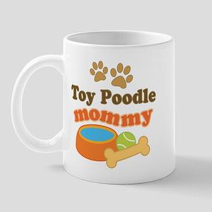 Toy Poodle mom Mug