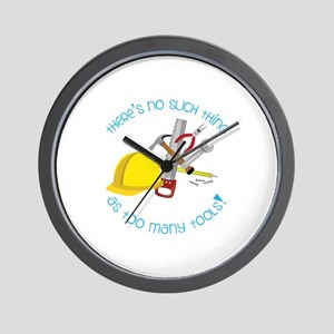 Theres no such thing as too many Tools! Wall Clock