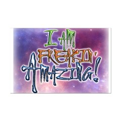 I Am Freakin Amazing! Posters Posters