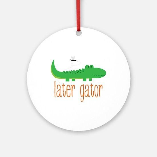 Later Gator Ornament (Round)