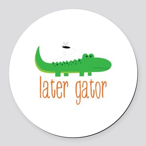 Later Gator Round Car Magnet