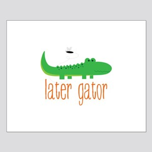 Later Gator Posters