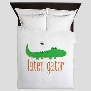Later Gator Queen Duvet