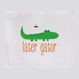 Later Gator Throw Blanket