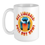 Anti liberal Pull Out Now Large Mug