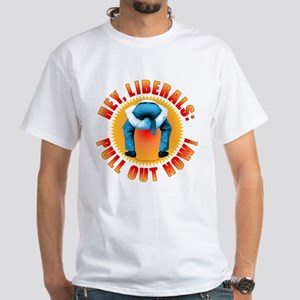 Anti liberal Pull Out Now White T-Shirt