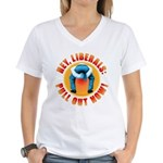 Anti liberal Pull Out Now Women's V-Neck T-Shirt