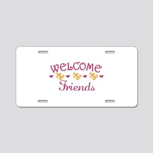 Welcome Friends Aluminum License Plate