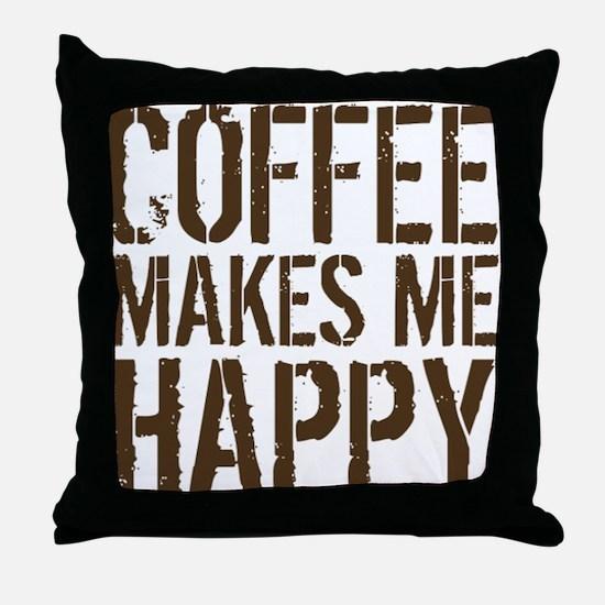 Coffee makes me happy Throw Pillow