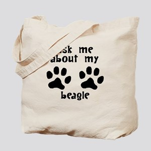 Ask Me About My Beagle Tote Bag
