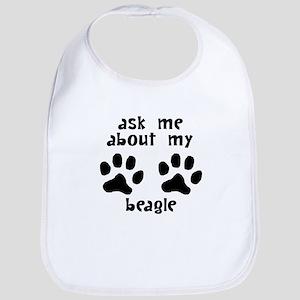 Ask Me About My Beagle Bib