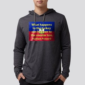 What Happens To The Turkey Long Sleeve T-Shirt