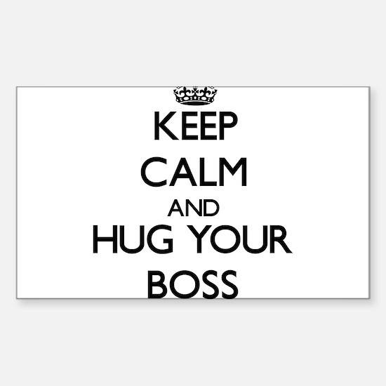 Keep Calm and Hug your Boss Decal