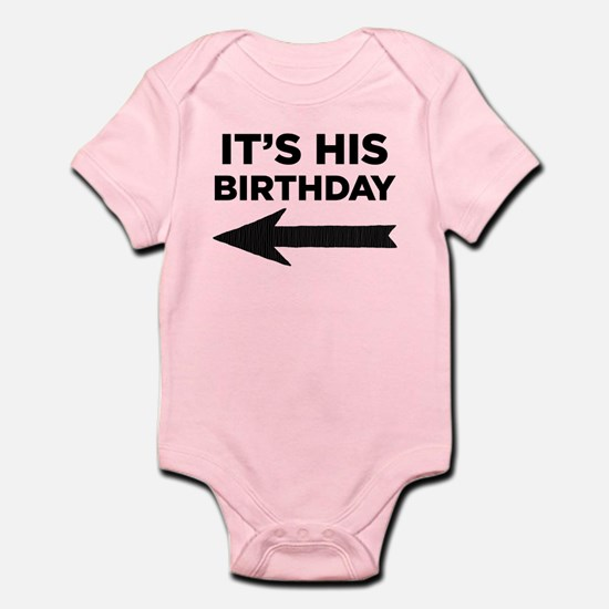Its His Birthday (left arrow) Body Suit