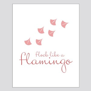 Flock Like A Flamingo Posters