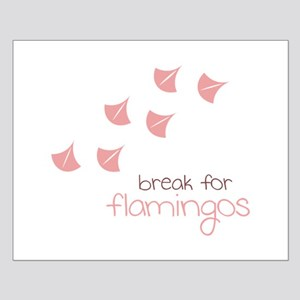 Break For Flamingos Posters
