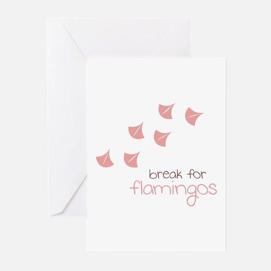 Break For Flamingos Greeting Cards