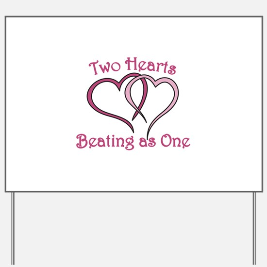 Two Hearts Yard Sign