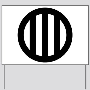 Three vertical lines with circle Yard Sign
