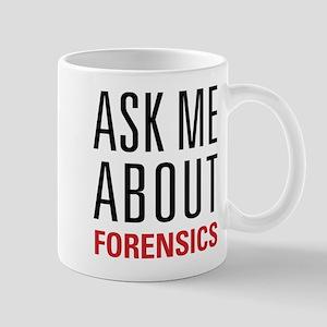 Forensics - Ask Me About - Mug