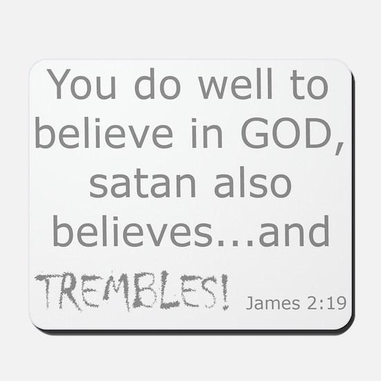 James 2:19 Mousepad