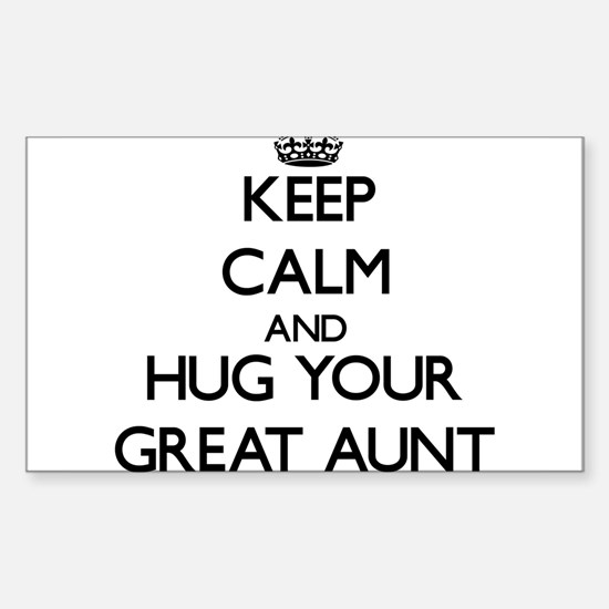 Keep Calm and Hug your Great Aunt Decal